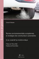 Normes environnementales européennes et stratégies des constructeurs automobiles. Un jeu coopératif aux résultats ambigus