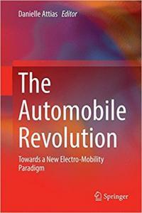 Attias, D. (Ed.), (2017) The Automobile Revolution, Springer, 148p.